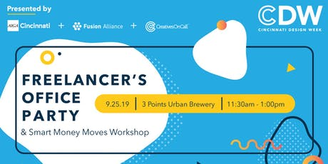 Freelancer's Office Party + Smart Money Moves Workshop tickets