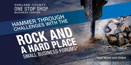 ROCK AND A HARD PLACE - Small Business Forums tickets