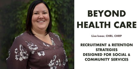 Beyond Health Care: Recruitment & Retention Strategies Workshop tickets
