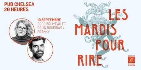 Les mardis pour rire avec Coco Bélliveau, Colin Boudrias et Franky tickets