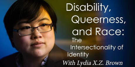 Disability, Queerness, and Race: The Intersectionality of Identity tickets