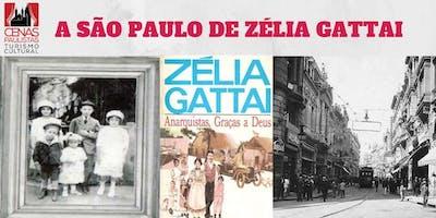 A SÃO PAULO DE ZÉLIA GATTAI
