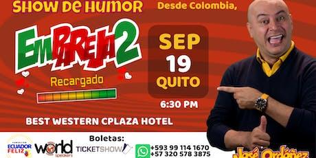 Show de Humor Empareja2 - José Ordoñez en Quito entradas