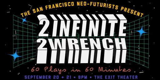 2 Infinite 2 Wrench: 60 Plays in 60 Minutes