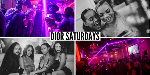 DIOR SATURDAYS | FREE ENTRY & Drinks w/ RSVP | Info or Section Reservations 713.301.8194