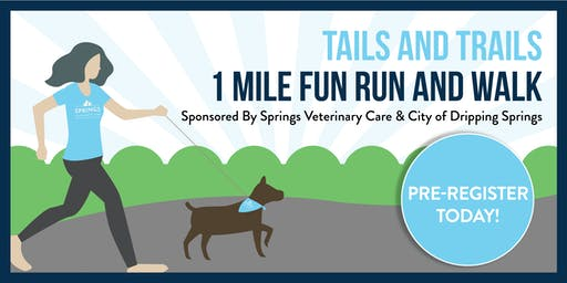 Tails and Trails 1 Mile Fun Run and Walk