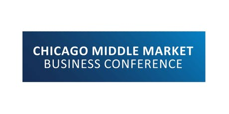 Chicago Middle Market Business Conference tickets