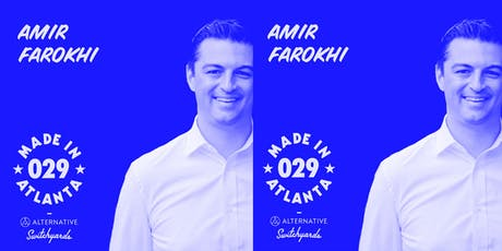 Made in Atlanta 029 : Councilmember Amir Farokhi tickets