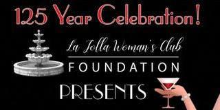 La Jolla Woman's Club 125th Anniversary - Casino Royale Fundraising Gala
