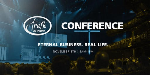 Truth At Work Conference 2019 - Holland, MI Remote Site