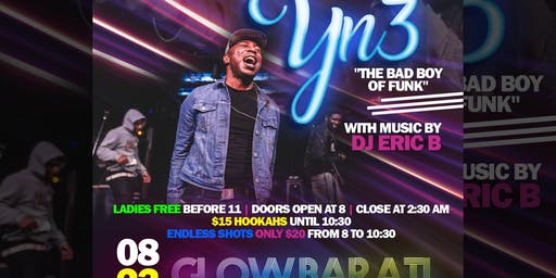 "Glow Bar Atl New Artist Friday Presents Yn3 ""The Boy of Funk"" Concert"