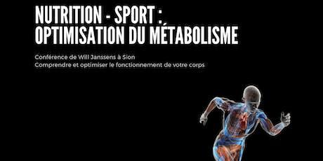 Optimisation du métabolisme - Conférence de Will Janssens billets