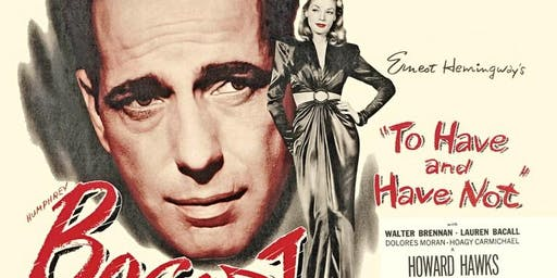 Thursdays at the Museum: To Have and Have Not (film)