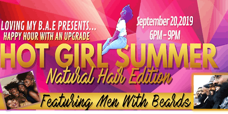 HOT GIRL SUMMER: NATURAL HAIR EDITION tickets