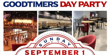 Goodtimers September 1 Dayparty (Table Reservations ONLY) tickets