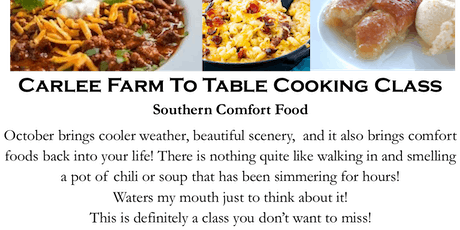 Carlee Farm To Table Cooking- Southern Comfort tickets