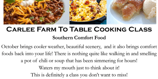 Carlee Farm To Table Cooking- Southern Comfort