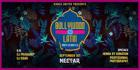 Latin & Bollywood Party in Seattle with Anoche tickets