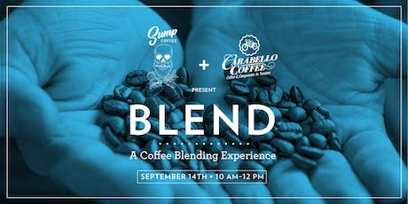 Sump Coffee + Carabello present BLEND: A Coffee Blending Experience tickets