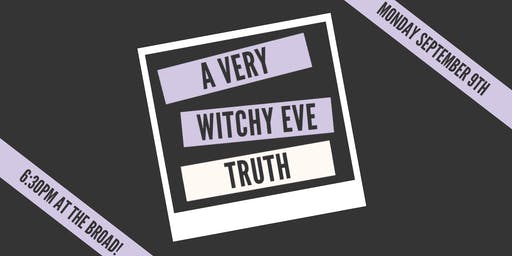 A Very Witchy Eve: TRUTH