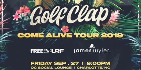 SESSION Charlotte - GOLF CLAP at QC Social Lounge tickets