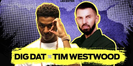 Freshers Jam feat DIG DAT & TIM WESTWOOD Live at Blueprint - 25th September tickets