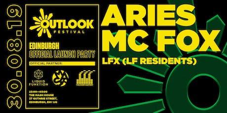 LF x Outlook Festival Edinburgh Launch Party w/ Aries & MC Fox tickets