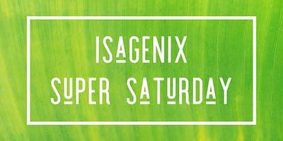 Isagenix Super Saturday