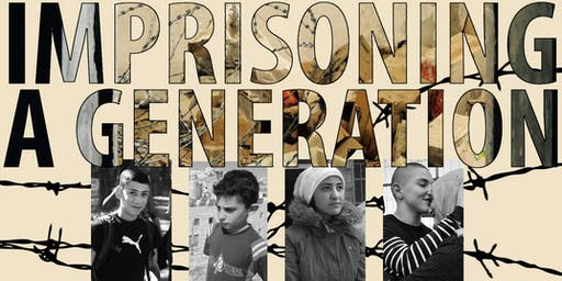 RVA Voices from the Holy Land: Imprisoning A Generation
