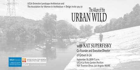 The Allure of the Urban Wild tickets