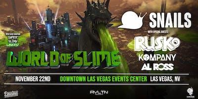 RVLTN Presents: WORLD OF SLIME — Snails, Rusko, Kompany & Al Ross! (18+)