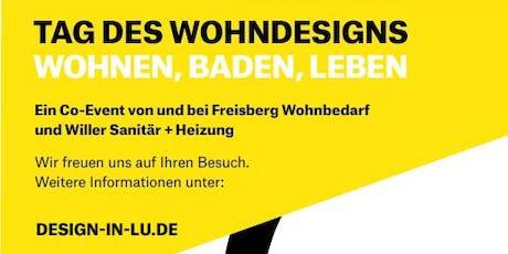 Tag des Wohndesigns in Ludwigshafen am Rhein - Wohnen, Baden, Leben Tickets