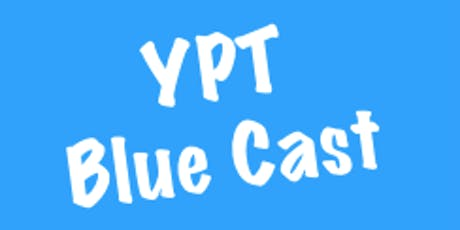 YPT Blue Cast tickets
