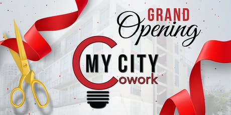My City Cowork Grand Opening Networking Social tickets