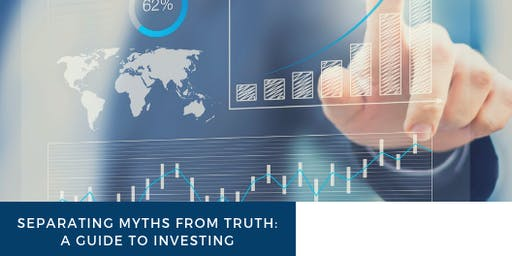 Separating Myths from Truth: A Guide to Investing