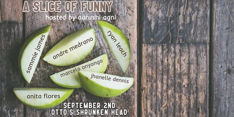 A Slice of Funny - A Free Comedy Showcase Hosted by Aarushi Agni tickets