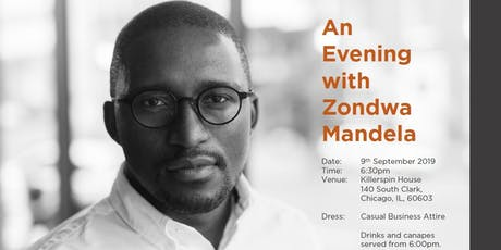 You Are Invited To Join Us For An Exclusive Event – 'An Evening With Zondwa Mandela'. tickets