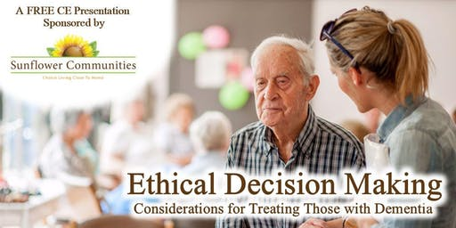 Free Continuing Ed: Ethical Decision Making in Dementia - Belle Plaine, MN
