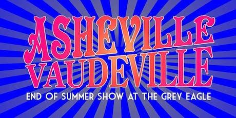Asheville Vaudeville End of Summer Show tickets