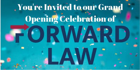 Forward Law Grand Opening Party tickets