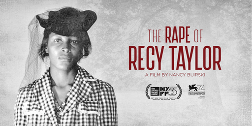 "Free Screening of the Documentary ""The Rape of Recy Taylor"""