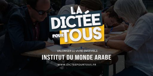 La dictée pour tous à l'Institut du monde arabe