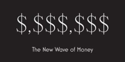 The New Money Wave