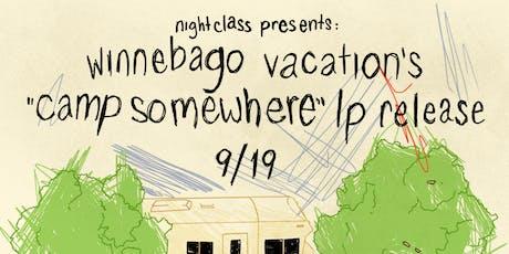 Winnebago Vacation (Record Release), Nervous Dater, Verdigirls & more tickets
