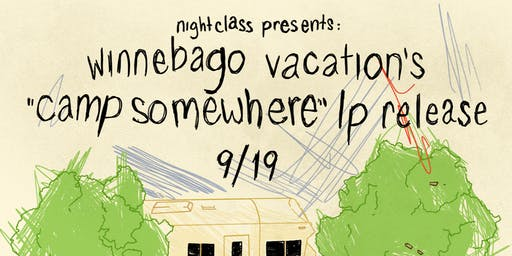 Winnebago Vacation (Record Release), Nervous Dater, Verdigirls & more