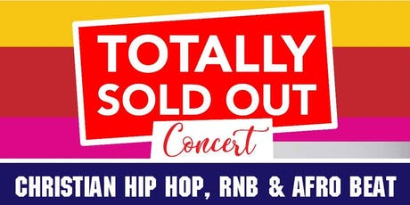 Totally Sold Out (TSO) 2019 - Hiphop, RnB, AfroBeat Christmas Concert tickets
