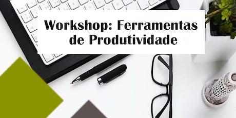 Workshop - Ferramentas de Produtividade ingressos