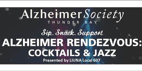 Alzheimer Rendezvous Cocktails & Jazz, Presented by LiUNA Local 607 tickets