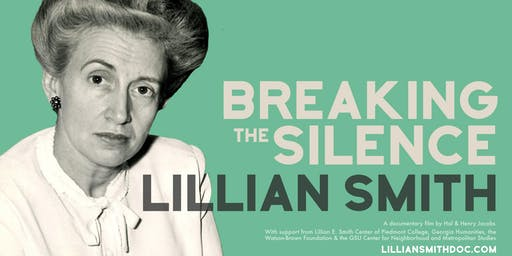 "Documentary Screening of ""Lillian Smith: Breaking the Silence"""