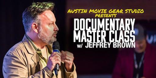 Documentary Master Class w/ Jeffrey Brown